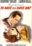 To Have And Have Not Movie