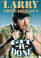 Larry The Cable Guy: Git-R-Done Movie