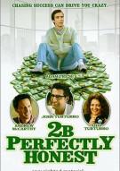2B Perfectly Honest Movie