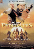Los Dos Federales Movie