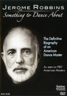 Jerome Robbins: Something To Dance About Movie