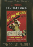 Go For Broke/ The Battle Of El Alamain (Double Feature) Movie