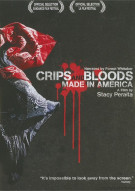 Crips And Bloods: Made In America Movie