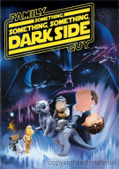 Family Guy Presents: Something, Something, Something Dark Side Movie