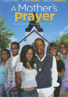 Mothers Prayer, A Movie