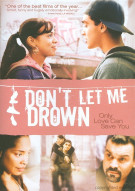 Dont Let Me Drown Movie