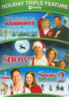 Holiday In Handcuffs / Snow / Snow 2: Brain Freeze Movie