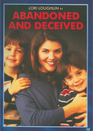 Abandoned And Deceived Movie