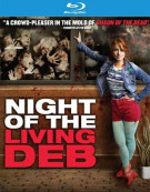 Night Of The Living Deb Blu-ray