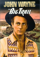 Big Trail, The Movie