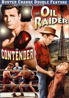 Contender, The / The Oil Raider (Double Feature) Movie