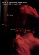 Seizing Me Movie