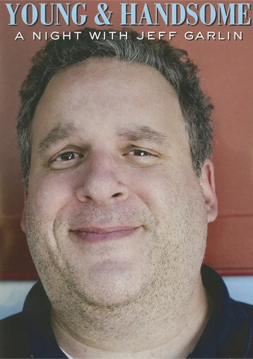 Young & Handsome: A Night With Jeff Garlin Movie