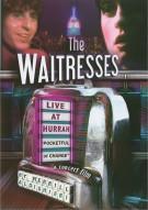 Waitresses, The: Live At Hurrah Movie