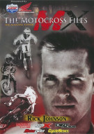 Motocross Files, The: Rick Johnson Movie