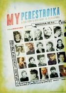 My Perestroika Movie