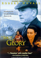 Shot At Glory, A Movie