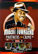 Robert Townsend: Partners In Crime Volume 3 Movie
