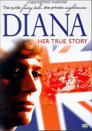 Diana: Her True Story Movie