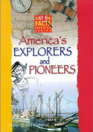Just the Facts: Americas Explorers & Pioneers Movie
