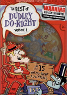 Best Of Dudley DO-Right, The: Volume 1 Movie