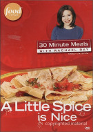 30 Minute Meals With Rachael Ray: A Little Spice Is Nice Movie