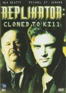 Replikator: Cloned To Kill Movie