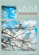 John Martyn: The Man Upstairs Movie