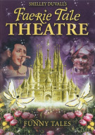 Shelley Duvalls Faerie Tale Theatre: Funny Tales Movie