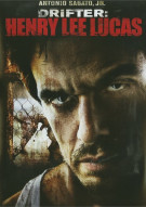 Drifter: Henry Lee Lucas Movie