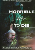 Horrible Way To Die, A Movie