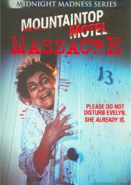 Mountaintop Motel Massacre Movie