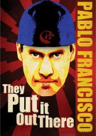 Pablo Francisco: They Put It Out There Movie