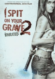 I Spit On Your Grave 2 Movie