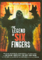 Legend Of Six Fingers, The Movie