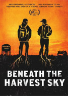 Beneath The Harvest Sky Movie