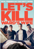 Lets Kill Wards Wife Movie