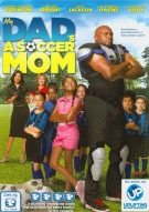 My Dads A Soccer Mom Movie