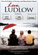 Love, Ludlow Movie
