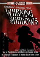 Warning Shadows Movie
