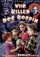 Classic Double Feature: Who Killed Doc Robbin? / Curley (Alpha) Movie