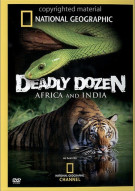 National Geographic: Deadly Dozen - Africa And India Movie