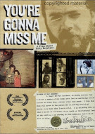 Youre Gonna Miss Me Movie