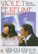 Violet Perfume (Perfume De Violetas) Movie