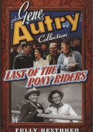 Gene Autry Collection: Last Of The Pony Riders Movie