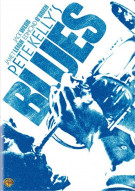 Pete Kellys Blues Movie