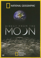 National Geographic: Direct From The Moon Movie