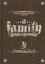 Insane Clown Posse: A Family Underground Movie