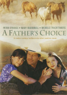 Fathers Choice, A Movie