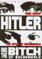 Hitler And The Bitch Of Buchenwald Movie